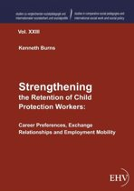 Strengthening the Retention of Child Protection Workers