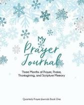 My Prayer Journal (Book One)