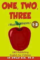 One, Two, Three Musical Dialogues