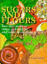 Sugars and Flours