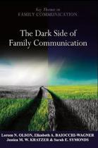 The Dark Side of Family Communication