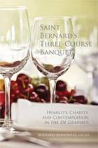 Saint Bernard's Three Course Banquet