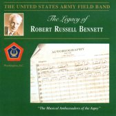 Us Army Field Band - Legacy Of Robert Russell Bennett