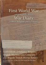 5 Division 13 Infantry Brigade, Brigade Machine Gun Company and Brigade Trench Mortar Battery
