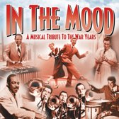 In The Mood - A Musical Tribute To The War Years