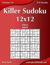 Killer Sudoku 12x12 - Dificil - Volumen 16 - 276 Puzzles