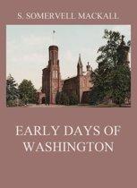 Early Days Of Washington