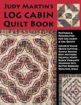 Judy Martin's Log Cabin Quilt Book