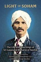 Light of Soham: The Life and Teachings of Sri Gajanana Maharaj of Nashik