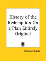 History of the Redemption on a Plan Entirely Original (1743)