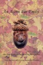 An Acorn for Emily