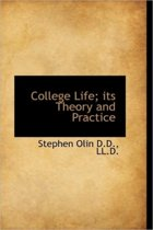 College Life; Its Theory and Practice