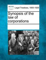 Synopsis of the Law of Corporations