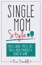 Single Mom Style