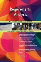 Requirements Analysis A Complete Guide - 2020 Edition