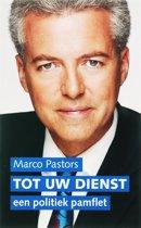 Tot Uw Dienst: Politiek Pamflet