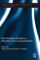 East European Diasporas, Migration and Cosmopolitanism