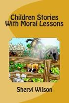 Children Stories With Moral Lessons