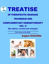 Treatise of Therapeutic Massage Technique and Complementary Kinesiotherapy Vol II
