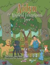 Aidyn the Magical Frangipani Tree