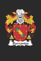 Barrantes: Barrantes Coat of Arms and Family Crest Notebook Journal (6 x 9 - 100 pages)