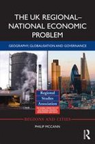 The UK Regional–National Economic Problem