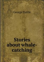 Stories about Whale-Catching