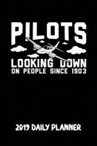 Pilots Looking Down on People Since 1903 2019 Daily Planner