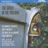 Woolrich: The Ghost In The Machine, The Barber's Timepiece etc / Brabbins