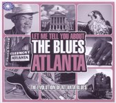 Let Me Tell You About The Blues: Atlanta