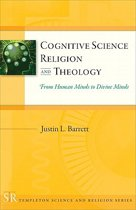 Cognitive Science, Religion & Theology
