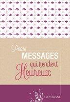 Petits messages rendent heureux