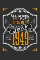 Legends Were Born in July 1949 One Of A Kind Limited Edition: Weekly 100 page 6 x9 Dated Calendar Planner and Notebook For 2019-2020 Academic Year
