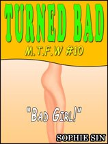 Minny The Sex Witch #10: Turned Bad (An Erotic Story)