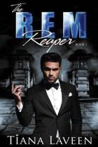 The Rem Reaper