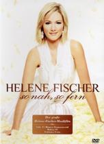 Helene Fischer - So Nah,So Fern