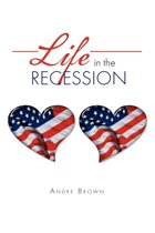 Life in the Recession