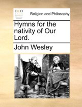 Hymns for the Nativity of Our Lord