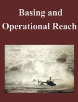 Basing and Operational Reach
