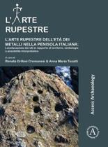 L'arte rupestre dell'eta dei metalli nella penisola italiana