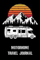 Motorhome Travel Journal: Trip Planner, Memory Book, and Expense Tracker