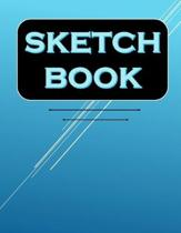 sketchbook: 8.5'' x 11'', 120 Pages, Drawing and Creative Doodling, A Large Journal With Blank Paper For Drawing And Sketching, Note