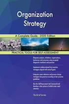 Organization Strategy a Complete Guide - 2020 Edition