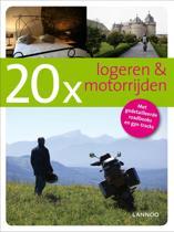 20 x Logeren en motorrijden