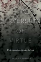 The Perversion of Virtue