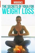 The Secret of Yoga for Weight Loss