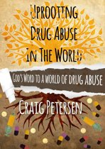 Uprooting Drug Abuse In The World
