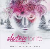 Electric For Life 2016 - Mixed By G