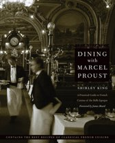 Dining with Marcel Proust