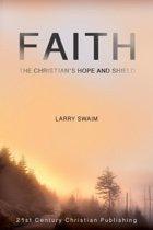 Faith - The Christian's Hope and Shield